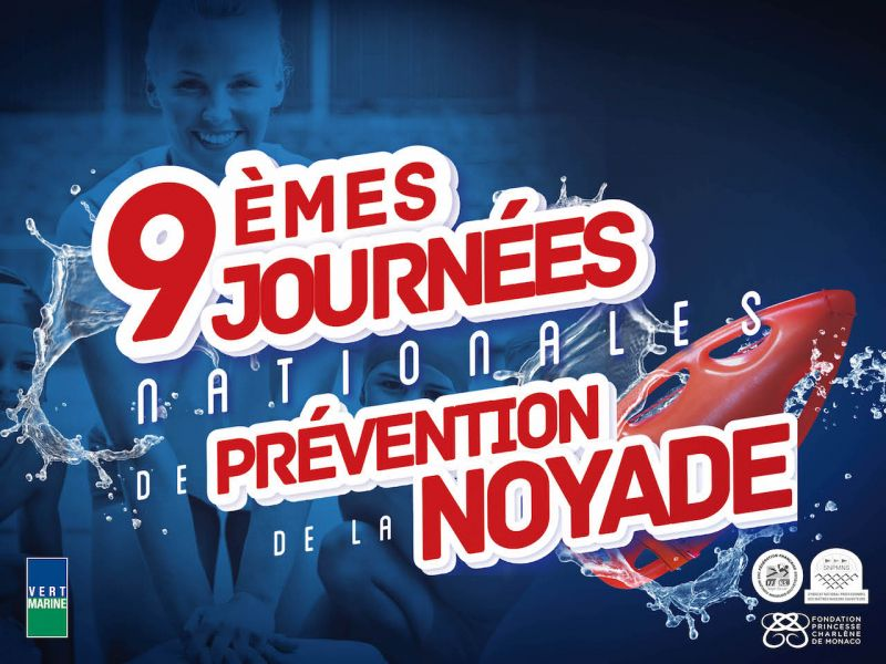 "9th edition of the ""Journées Nationales de Prévention de la Noyade"" (National Drowning Prevention Days) – starting 15 May"